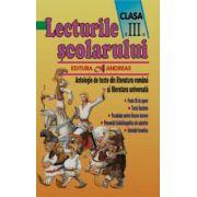 Lecturile scolarului clasa a III-a. Antologie de texte din literatura româna si cea universala
