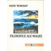 Fundamentele Filosofice ale Magiei