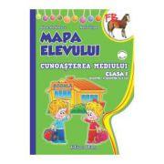 MAPA ELEVULUI - CLASA I - CUNOASTEREA MEDIULUI - (sem. I + sem al II-lea)