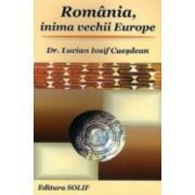 ROMÂNIA, INIMA VECHII EUROPE