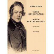 Album pentru tineret si Scene din copilărie - R. Schumann