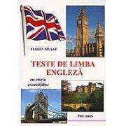 Teste de limba engleza (cu cheia exercitiilor)