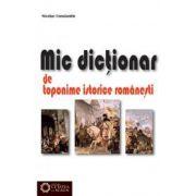 Mic dicţionar de toponime istorice româneşti