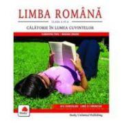 LIMBA ROMÂNĂ, clasa a IV-a - Călătorie în lumea cuvintelor