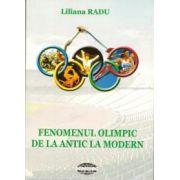 Fenomenul olimpic de la antic la modern