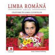 LIMBA ROMÂNĂ, clasa a III-a - Călătorie în lumea cuvintelor