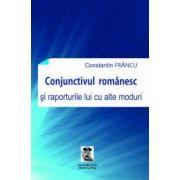 Conjunctivul românesc şi raporturile lui cu alte moduri