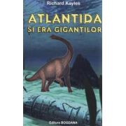 Atlantida si era gigantilor