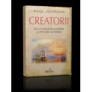 Creatorii. De La Chaucer Si Durer La Picasso Si Disney