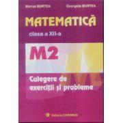 Matematica cls XII-a M2 Culegere de exercitii si probleme
