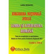 Evaluarea Naţionala 2012 - Limba si Literatura Romana