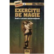 Exercitii de magie - studii şi cercetări nonconvenţionale