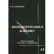 Diagnosticarea Karmei vol. 12 - Viata ca bataia din aripile fluturelui