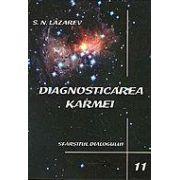 Diagnosticarea Karmei vol. 11 - Sfarsitul dialogului
