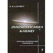 Diagnosticarea Karmei vol. 1 - Sistemul autoreglarii campurilor