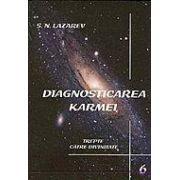 Diagnosticarea Karmei vol.6 - Trepte catre divinitate