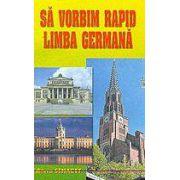 Sa vorbim rapid limba germana