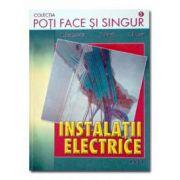 Instalatii electrice - Poti face si singur