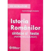 Memorator de Istoria Romanilor - sinteze si teste pentru BAC