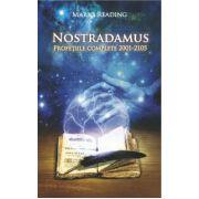NOSTRADAMUS. Profeţiile complete 2001-2105