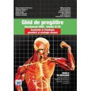 Ghid de pregatire bacalaureat 2009 - clasele XI-XII. Anatomie si fiziologie genetica si ecologice umana
