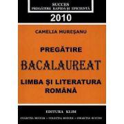 Pregatire Bacalaureat 2010 Limba si Literatur a romana