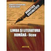 DIDACTICA - LIMBA SI LITERATURA ROMANA - liceu