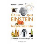 Ce i-a spus Einstein bucătarului său