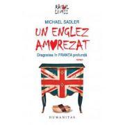 Un englez amorezat. Dragostea în Franţa profundă