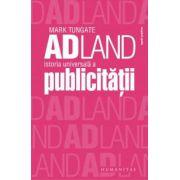 Adland. Istoria universală a publicităţii