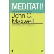 Meditati!: teme de gandire pentru lideri