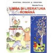 Limba si literatura romana. Manual pentru clasa a III-a - Penes