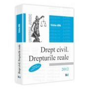 Drept civil. Drepturile reale. 2012