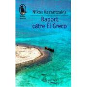 Raport către El Greco