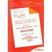 Ghid pentru bacalaureat de nota 10 la: Biologie: clasele XI - XII: sinteze, teste si rezolvari 2013