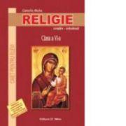 Religie. Caiet pentru elevi. Clasa a VI a