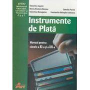 Instrumente de Plata - Manual pentru cls. a XI a si a XII a