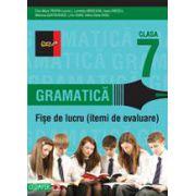 GRAMATICA. FISE DE LUCRU PENTRU CLASA A VII-A