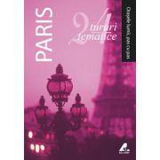 Paris - 24 de tururi tematice