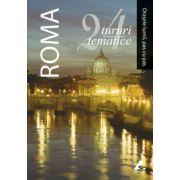 Roma - 24 de tururi tematice