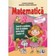 Matematica: exercitii si probleme, teste de evaluare pentru elevii claselor I - II