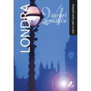 Londra - 24 de tururi tematice