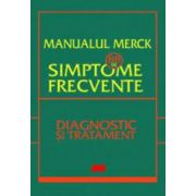 Manualul Merck. 88 de simptome frecvente