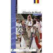 Ghid turistic Oltenia de Nord (lb. romana)