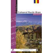 Ghid turistic Culoarul Rucar-Bran (lb. romana)