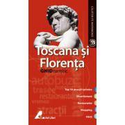 Toscana si Florenta - Ghid turistic