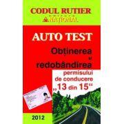 Auto test- obtinerea si redobandirea permisului de conducere ,,13 DIN 15'