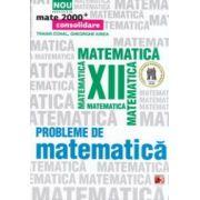 Probleme de matematica pentru clasa a XII - a