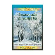 Durerea este în sufletul tău. Manual pentru învăţarea limbajului stresurilor - Învaţă să te ierţi, vol. 6