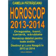 Horoscop 2013-2014. Dragoste, bani, cariera, sanatate